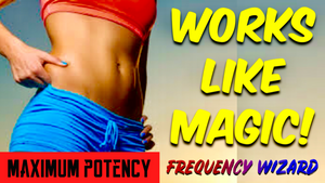 BURN BELLY FAT OFF COMPLETELY 100% FAST!  - FORCED SUBLIMINAL FREQUENCY WIZARD