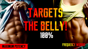 BURN BELLY FAT WHILE BUILDING AB MUSCLES! WARNING EXTREMELY POWERFUL! FREQUENCY WIZARD