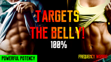 Load image into Gallery viewer, BURN BELLY FAT WHILE BUILDING AB MUSCLES! WARNING EXTREMELY POWERFUL! FREQUENCY WIZARD
