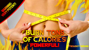 BURN TONS of CALORIES FAST! Subliminal Binaural Beats Hypnosis Biokinesis Frequency!