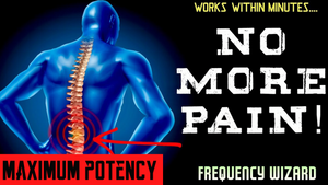 FIX LOWER BACK PAIN FAST! FORCED SUBLIMINAL FREQUENCY WIZARD