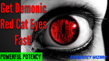 Load image into Gallery viewer, GET DEMONIC RED CAT EYES FAST! SUBLIMINALS FREQUENCIES HYPNOSIS SPELL BIOKINESIS -- FREQUENCY WIZARD