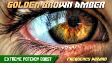 Load image into Gallery viewer, GET GOLDEN BROWN AMBER EYES FAST! FREQUENCY WIZARD