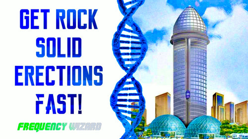 GET SUPER ROCK SOLID ERECTIONS FAST! SUBLIMINAL FREQUENCY WIZARD!