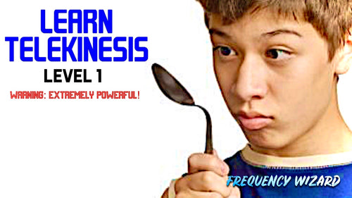 LEARN TELEKINESIS FAST! LEVEL 1 - SUBLIMINAL BIOKINESIS FREQUENCIES HYPNOSIS BINAURAL BEATS SPELL - FREQUENCY WIZARD