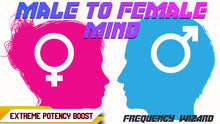 Load image into Gallery viewer, MALE TO 100% FEMALE MIND CONVERSION - FREQUENCY WIZARD