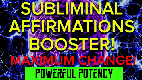 SUBLIMINAL AFFIRMATIONS BOOSTER FOR MAXIMUM CHANGE! FREQUENCY WIZARD!