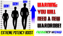 Load image into Gallery viewer, THE BEST GROW TALLER FORMULA EVER CREATED SO FAR! INCREASE YOUR HEIGHT FAST! - FREQUENCY WIZARD