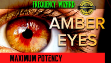 Load image into Gallery viewer, THE FASTEST AMBER EYES CHANGING FORMULA EVER! SUBLIMINAL AFFIRMATIONS FREQUENCY! GET AMBER EYES!