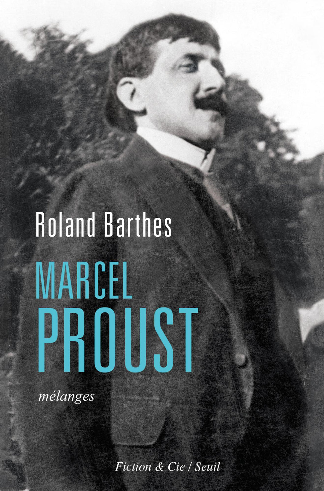 Roland Barthes - Marcel Proust, Mélanges