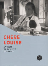 Load image into Gallery viewer, Chère Louise - Une film de Brigitte Cornand (DVD)