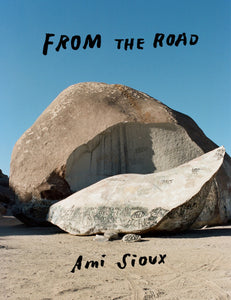 Ami Sioux - From the road