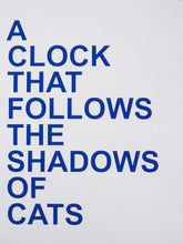 Charger l'image dans la galerie, David Horvitz - Proposals for clocks (limited edition blue set)