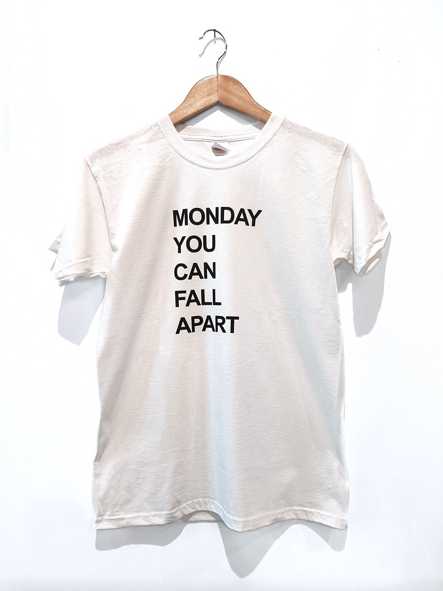 David Horvitz - Monday you can fall apart t-shirt