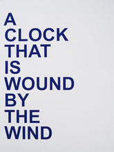 Load image into Gallery viewer, David Horvitz - Proposals for clocks (limited edition blue set)