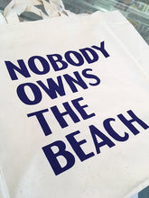 Load image into Gallery viewer, David Horvitz - Nobody Owns the Beach (Bag)