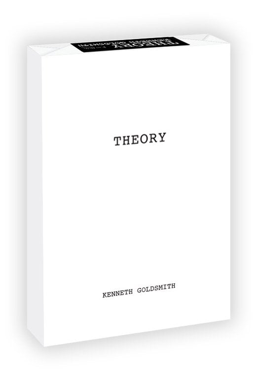 Kenneth Goldsmith - THEORY