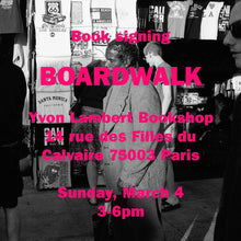"Load image into Gallery viewer, Max Farago ""Boardwalk"" launch & signing"