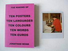 Load image into Gallery viewer, Jonathan Monk - The making of Ten Posters...limited edition with signed polaroid (8)