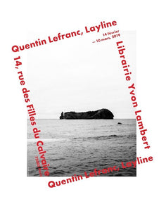 "QUENTIN LEFRANC ""LAYLINE"" (print)"