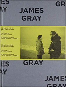 Jordan Mintzer - Conversations with James Gray