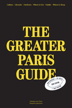 Load image into Gallery viewer, Guide des Grands Parisiens / The Greater Paris Guide