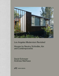 David Schreyer, Andreas Nierhaus - Los Angeles Modernism Revisited
