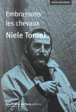 Load image into Gallery viewer, Niel Toroni - Embrassons les chevaux