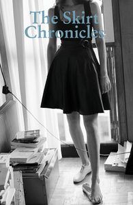 The Skirt Chronicles - Issue VI