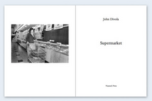 Load image into Gallery viewer, John Divola - Supermarket