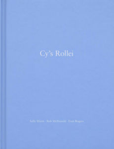 Sally Mann, Rob McDonald, Even Rogers - Cy's Rollei