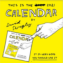 Load image into Gallery viewer, David Shrigley - 2021 Calendar