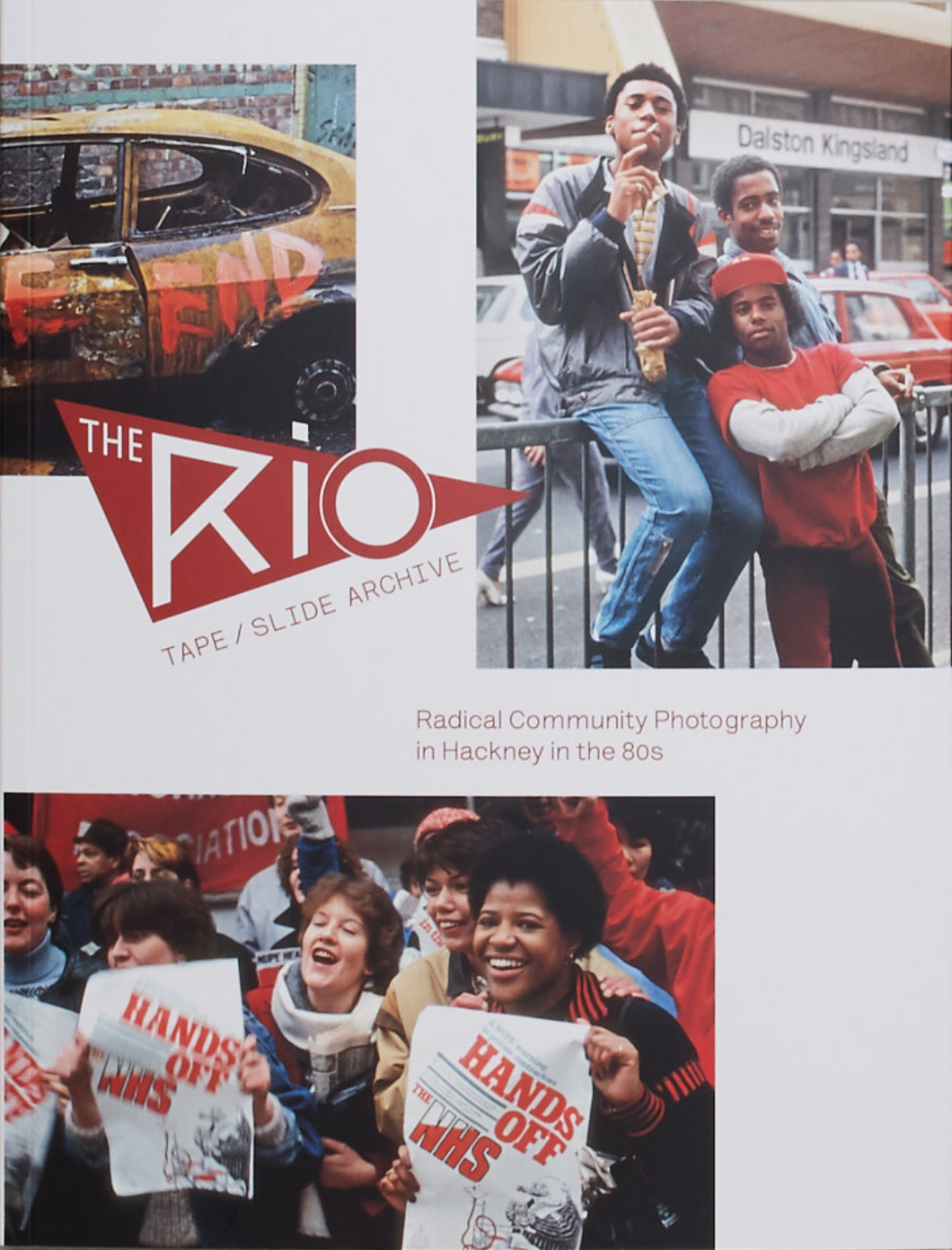 The Rio Tape/Slide Archive: Radical community photography in Hackney in the 80s