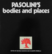 Load image into Gallery viewer, Pasolini's bodies and places