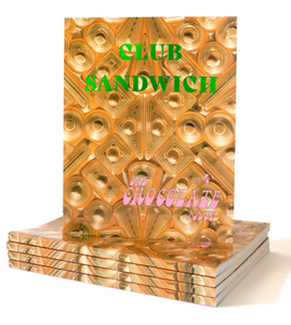 Club Sandwich #4 The Chocolate issue