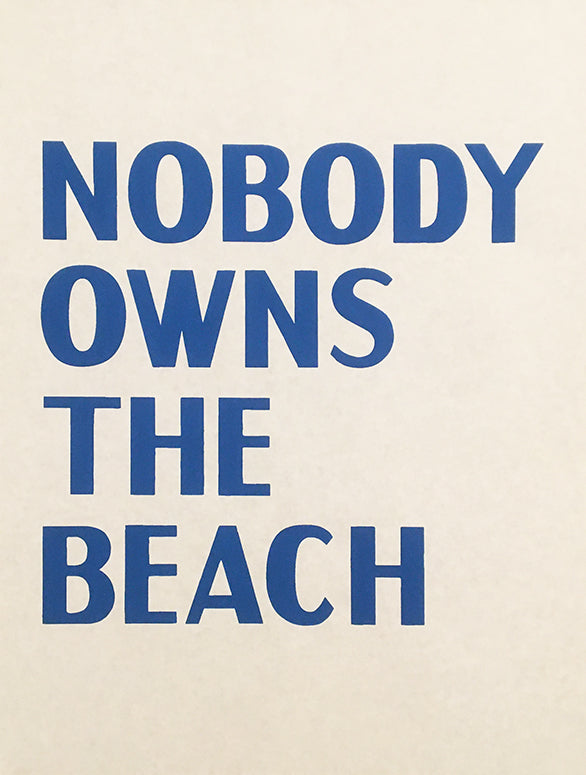 David Horvitz - Nobody Owns the Beach (Print)
