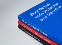 Load image into Gallery viewer, David Horvitz - Comment voler des livres/ How to shoplift books