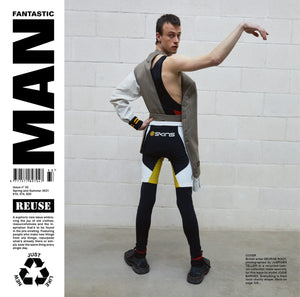 Fantastic Man - Reuse - Issue 33 Spring/Summer 2021
