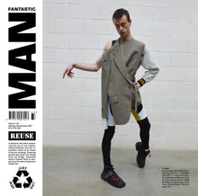 Load image into Gallery viewer, Fantastic Man - Reuse - Issue 33 Spring/Summer 2021