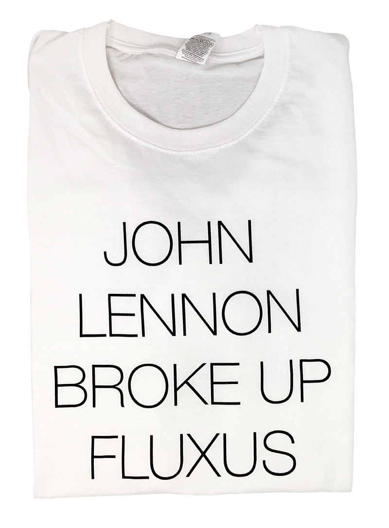 David Horvitz - John Lennon broke up Fluxus t-shirt