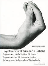 Load image into Gallery viewer, Bruno Munari - Supplément au dictionnaire italien