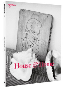"Aperture Magazine - N°238, ""House and Home"""