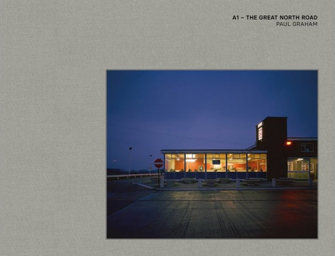 Paul Graham - A1 - The Great North Road (Signed)