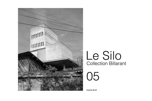 Le Silo 05 - Collection Billarant