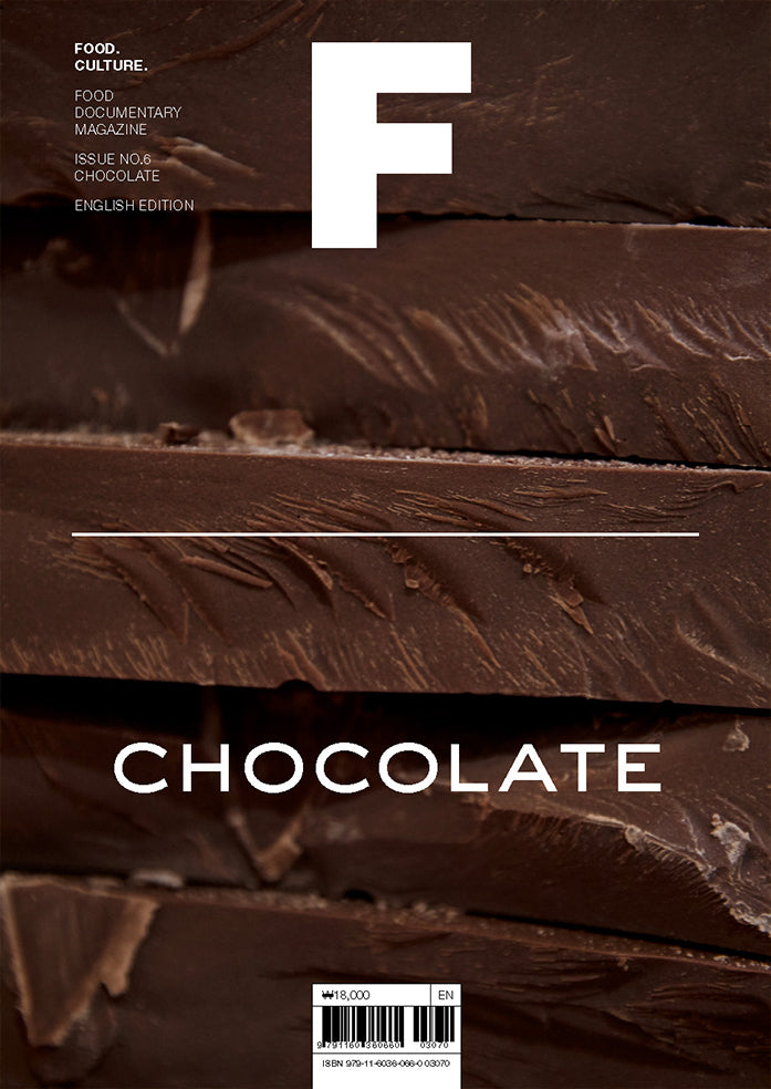 Magazine F Issue #6 : CHOCOLATE