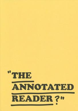 Ryan Gander & Jonathan P. Watts - THE ANNOTATED READER