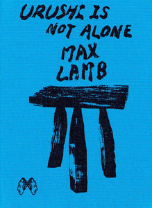 Max Lamb - Urushi is not Alone