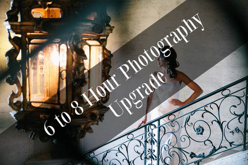 6 to 8 Hours Photography Upgrade
