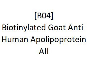 [B04] Biotinylated Goat Anti-Human Apolipoprotein AII, Academy Bio-medical Company, Inc.