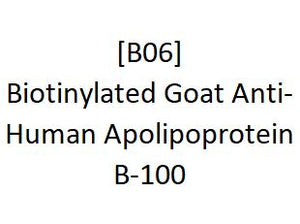 [B06] Biotinylated Goat Anti-Human Apolipoprotein B-100, Academy Bio-medical Company, Inc.